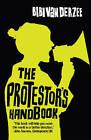 The Protestor's Handbook by Bibi Van Der Zee (Paperback, 2006)