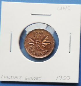 1 One Cent  Coin Canada  multiple  Errors Thorns Die breaks 1950 UNC