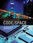 Code/space: Software and Everyday Life by Rob Kitchin, Dr. Martin Dodge (Paperback, 2014)