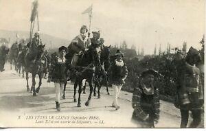 CARTE-POSTALE-LES-FETES-DE-CLUNY-1910-LOUIS-XI-ET-SON-ESCORTE-DE-SEIGNEURS
