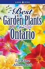 Best Garden Plants for Ontario by Alison Beck (Paperback, 2005)