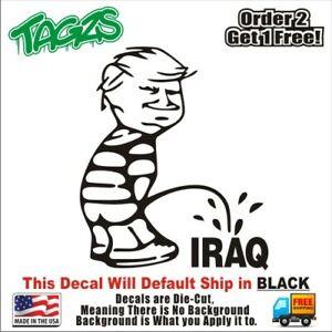 Trump Calvin Pee On Iraq Funny Diecut Vinyl Window Decal Sticker Car Truck Jdm Ebay