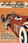 The Hot Rod Reader by Wally Parks, Robert E. Petersen, Gray Baskerville, Dean Batchelor and Ed Roth (2016, Paperback)