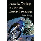 Innovative Writings in Sport and Exercise Psychology by Nova Science Publishers Inc (Hardback, 2014)