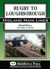 Rugby to Loughborough by David Pearce (Hardback, 2012)