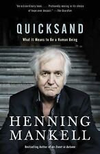 Quicksand : What It Means to Be a Human Being by Henning Mankell (2017, Paperback)
