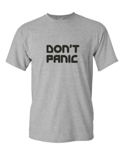DON/'T PANIC funny mens t shirt  Hitchhiker/'s Guide to the Galaxy movie