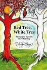 Red Tree, White Tree: Faeries and Humans in Partnership by Wendy Berg (Paperback, 2010)