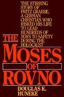 The Moses of ROVNO by Douglas K Huneke Book Paperback Softback
