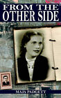 From the Other Side by Maja Padgett (Paperback / softback, 2004)
