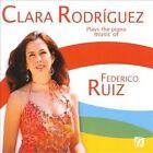 Clara Rodriguez Plays the Piano Music of Federico Ruiz (CD, Feb-2012, Nimbus)