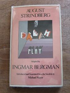 august strindbergs a dream play essay Stereotypical image of women in henrik ibsens dolls house and in august strindbergs and for jean in order to fulfill his dream of becoming a count he used.