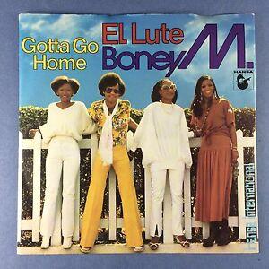 Boney-M-Gotta-Go-Home-El-Lute-Atlantic-K-11351-Ex-Condition