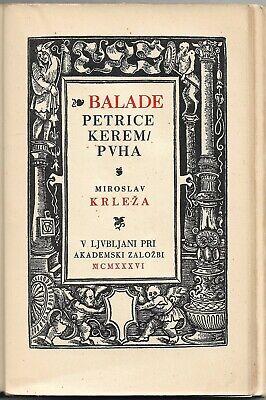 Miroslav Krleza Ballads Petrica Kerempuh Slovenian Edition Poetic