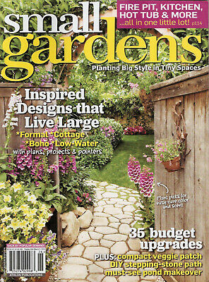 PLANTING BIG STYLE IN TINY SPACES ISSUE SMALL GARDENS MAGAZINE 2017# 189