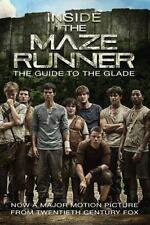 NEW - Inside the Maze Runner: The Guide to the Glade by Random House