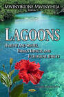 Lagoons: Habitat & Species, Human Impacts & Ecological Effects by Nova Science Publishers Inc (Hardback, 2013)