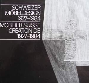 LIVRE/BOOK : MOBILIER SUISSE 1927-84/FURNITURE IN SWITZERLAND (design, art deco - France - État : Neuf: Livre neuf, n'ayant jamais été lu ni utilisé, en parfait état, sans pages manquantes ni endommagées. Consulter l'annonce du vendeur pour avoir plus de détails. ... ISBN: 3716505382 - France