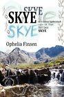 Skye by Ophelia Finsen (Paperback, 2011)