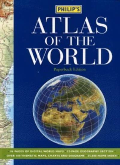 Philip's Atlas of the World (World Atlas) By Philip's