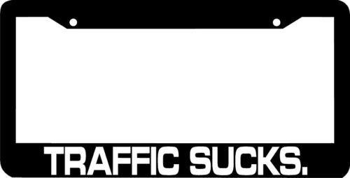 TRAFFIC SUCKS License Plate Frame