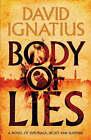 Body of Lies by David Ignatius (Hardback, 2008)