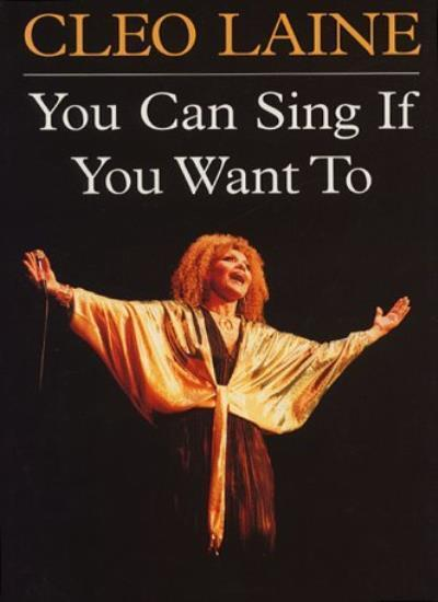 You Can Sing If You Want To By Cleo Laine