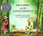 Mr Rabbit and the Lovely Present by Charlotte Zolotow (Hardback, 1962)