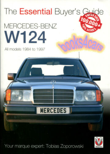 BUYERS GUIDE MANUAL MERCEDES W124 ESSENTIAL E-CLASS 124 BUYER/'S