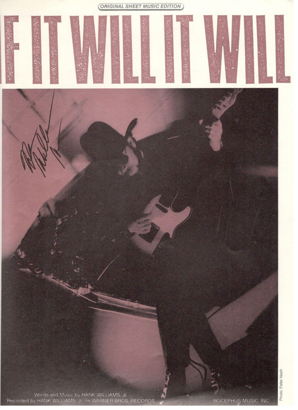 HANK WILLIAMS JR.  IF IT WILL IT WILL  SHEET MUSIC-PIANO VOCAL GUITAR-RARE-NEW