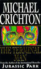 The Terminal Man by Michael Crichton (Paperback, 1996)