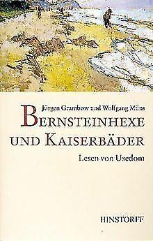Bernsteinhexe und Kaiserbäder: Lesen von Usedom | Buch | Zustand sehr gut