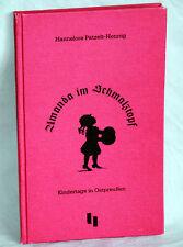 AMANDA IM SCHMALZTOPF - Kindertage in Ostpreußen - Hannelore Patzelt-Hennig