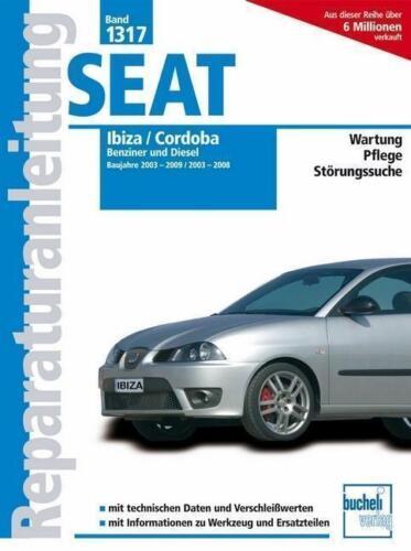 1 von 1 - Seat Ibiza 2003-2009 Cordoba 2003-2008 - Band 1317
