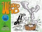 The Wizard of Id: The Dailies & Sundays - 1973 by Titan Books Ltd (Hardback, 2013)