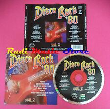 CD Disco Rock´80 Vol 2 compilation R.A.F. GASOLINE PIN UP no mc vhs dvd(C38)