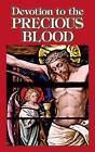 Devotion to the Precious Blood by Anonymous (Paperback / softback, 2009)