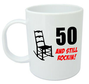Image Is Loading 50 Still Rockin Mug 50th Birthday Gifts For