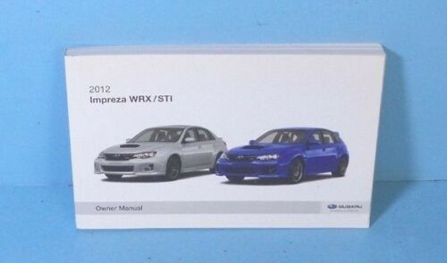 12 2012 Subaru Impreza WRX//STI owners manual