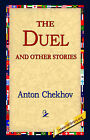 The Duel and Other Stories by Anton Pavlovich Chekhov (Hardback, 2006)