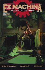 EX MACHINA VOLUME 10: TERMINE DEL MANDATO EDIZIONE MAGIC PRESS