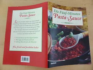 Die Fünf-Minuten Pasta-Sauce Kochbuch Buch Weltbild Nudeln - Germering, Deutschland - Die Fünf-Minuten Pasta-Sauce Kochbuch Buch Weltbild Nudeln - Germering, Deutschland