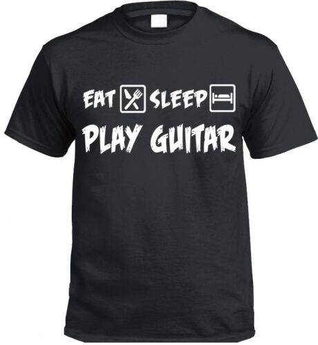 Eat sleep play guitar T-Shirt Drôle Cadeau