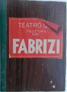 1941-libro-TEATRO-Mezz-039-ora-con-ALDO-FABRIZI-Edizioni-Atlantis-disegni-di-Attalo