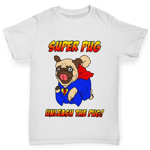 Twisted Envy Boy/'s Super Pug Unleash The Pug Cotton T-Shirt