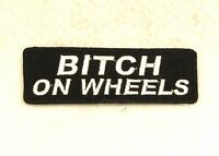 Bitch On Wheels White On Black Small Badge For Biker Vest Motorcycle Patch