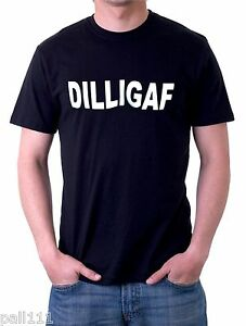 DILLIGAF-FANTASTIC-FUNNY-BLACK-T-SHIRT-ALL-SIZES-SMALL-TO-6XL