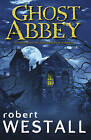 GHOST ABBEY by Robert Westall (Paperback, 2004)