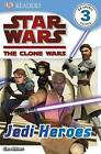 Star Wars Clone Wars Jedi Heroes by Dorling Kindersley Ltd (Paperback, 2010)