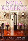 The Next Always von Nora Roberts (2011, Taschenbuch)